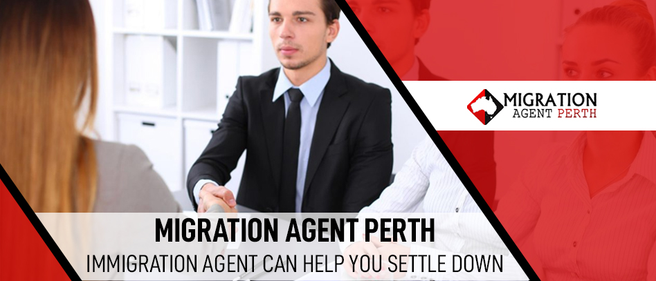 Migration Agent Perth: Immigration Agent can help you settle down
