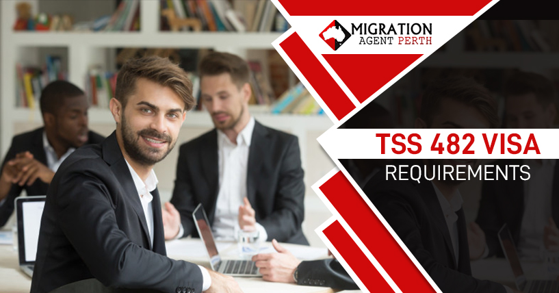 Requirements For Temporary Skills Shortage Visa Subclass 482