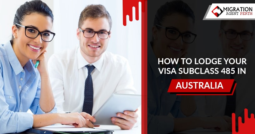 HOW TO LODGE YOUR VISA SUBCLASS 485 IN AUSTRALIA?